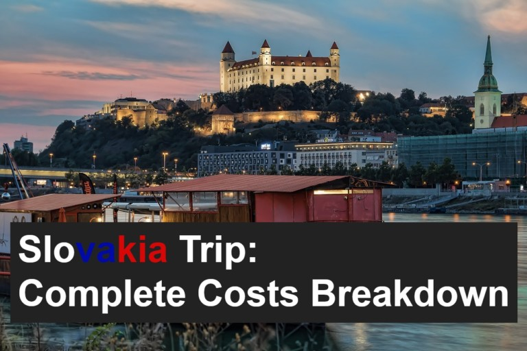 Is Slovakia Expensive to Visit? The Complete Costs Breakdown
